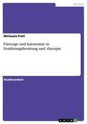 Pohl, Michaela: Fürsorge und Autonomie in Ernäh...