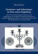 Krause, Henry: Eisenkunst- und Industrieguss im...
