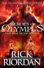 Rick,  Riordan: The House of Hades (Heroes of Olympus Book 4)