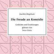 0405619802647 - Joachim Ringelnatz: Die Freude an Komödie - كتاب