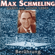 0405619802517 - Max Schmeling: Schmeling, M: Berührung - Max Schmeling erzählt aus seinem L - كتاب