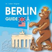 Volker Wagner: BERLIN Guide