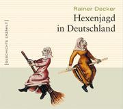 0405619802838 - Rainer Decker: Hexenjagd in Deutschland - Livre