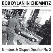 0405619802562 - Katka Kurze;Gottried Blumenstein;Dirk Glodde;Torsten Staub: N D-Dossier Nr. 02: Bob Dylan in Chemnitz - كتاب