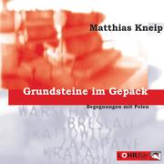 0405619802661 - Matthias Kneip: Grundsteine im Gepäck - کتاب