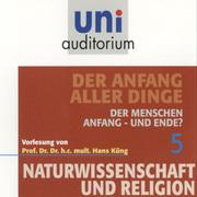 0405619803279 - Hans Küng: Naturwissenschaft und Religion 05: Der Anfang aller Dinge - 书