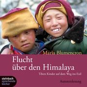 0405619802876 - Maria Blumencron: Flucht über den Himalaya - Book