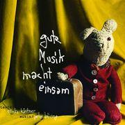 0405619802135 - Erich Kästner: Gute Musik macht einsam - 書