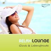 0405619807710 - Katja Schütz: Relax Lounge - Entspannung Positives Denken für mehr Glück Lebensfreude - Livre