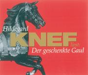 0405619807444 - HILDEGARD KNEF: Der geschenkte Gaul - كتاب