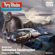 0405619807659 - Michelle Stern: Perry Rhodan 2753: Endstation Cestervelder - Book