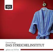 0405619807765 - Clemens Berger: Das Streichelinstitut - كتاب