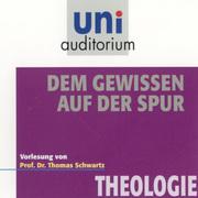 0405619807055 - Thomas Schwartz: Dem Gewissen auf der Spur - Livre