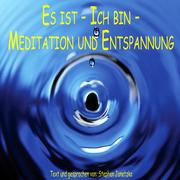 0405619807338 - STEPHEN, JANETZKO: Es ist - Ich bin - Meditation und Entspannung - Книга