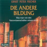 0405619807512 - Ernst Peter Fischer: Fischer, E: Die andere Bildung 2 - كتاب