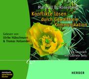 0405619807307 - Gabriele Seils;Marshall B. Rosenberg: Konflikte lösen durch Gewaltfreie Kommunikation - Книга
