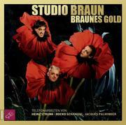 0405619807611 - Studio Braun: Braunes Gold - كتاب