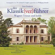 0405619807093 - Sven Friedrich: Der Klassik(ver)führer - Sonderband Wagner: Tristan und Isolde - كتاب