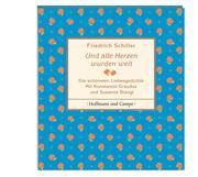 0405619807000 - Friedrich von, Schiller: Und alle Herzen wurden weit - كتاب