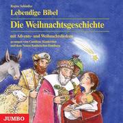 0405619807208 - Regine Schindler: Lebendige Bibel: Die Weihnachtsgeschichte - كتاب