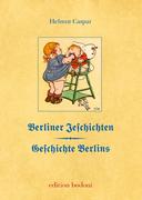 Caspar, Helmut: Berliner Jeschichten - Geschich...