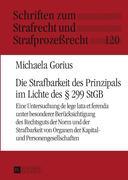 Gorius, Michaela: Die Strafbarkeit des Prinzipa...