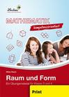 Baack, Wibke: Mathematik kompetenzorientiert - Raum und Form (PR). Grundschule. Mathematik. Klasse 3-4