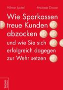Hilmar Juckel;Andreas Doose: Wie Sparkassen tre...