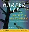 Lee,  Harper: Go Set a Watchman