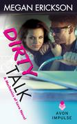 Erickson, Megan: Dirty Talk