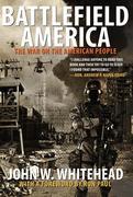 Whitehead, John W.: Battlefield America