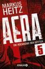 Markus Heitz: AERA 5 - Die Rückkehr der Götter