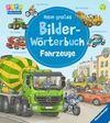 Gernhäuser, Susanne: Mein großes Bilder-Wörterbuch: Fahrzeuge