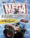 Harrison,  Paul: Mega-Fahrzeuge