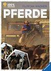 Forster,  Karl: 100 Abenteuer: Pferde
