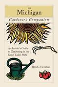 Rita Henehan: Michigan Gardener´s Companion