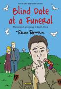 Romain, Trevor: Blind Date at a Funeral