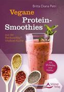 Petri, Britta Diana: Vegane Protein-Smoothies aus der RainbowWay®-Vitalkost-Küche