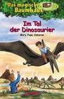 Mary Pope Osborne: Das magische Baumhaus 1 - Im Tal der Dinosaurier