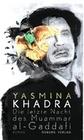 Khadra,  Yasmina: Die letzte Nacht des Muammar al-Gaddafi
