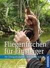 Berens,  Werner: Fliegenfischen für Einsteiger