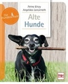 Krivy,  Petra;Lanzerath, Angelika: Alte Hunde