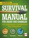 Macwelch, Tim: Survival Manual für Jäger und Sammler
