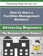 Jamison Coe: How to Start a Facilities Manageme...