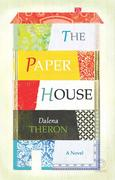 Dalena Theron: The Paper House