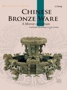9787508513256 - Li, Song: Chinese Bronze Ware´´´´´´´ - 书