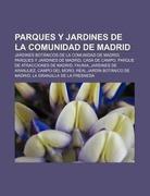 Parques y jardines de la Comunidad de Madrid