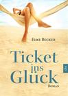 Elke Becker: Ticket ins Glück