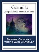Joseph Thomas Sheridan Le Fanu: Carmilla