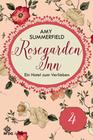 Amy Summerfield: Rosegarden Inn ' Ein Hotel zum Verlieben ' Folge 4